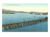 Pier and Wharf, Santa Barbara, California Prints