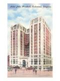 Hotel John Marshall, Richmond, Virginia Prints