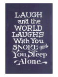 Laugh in Company, Snore Alone Posters