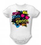 Infant: Too Cool For Drool Shirt