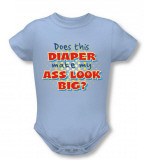 Infant: Big Ass Diaper Infant Onesie