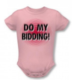 Infant: Do My Bidding Infant Onesie