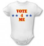 Infant: Vote 4 Me Infant Onesie