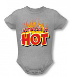 Infant: My Mom Is Hot Infant Onesie