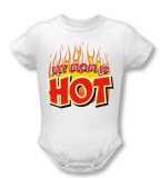 Infant: My Mom Is Hot T-Shirt