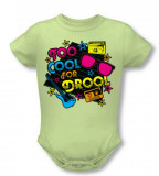 Infant: Too Cool For Drool T-shirts