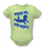 Infant: Bring Them On T-shirts