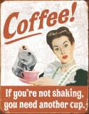 Kaffee-Zittern, Englisch Blechschild