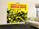 Gene Ammons - Bad! Bossa Nova Wall Mural – Large
