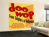Doo-Wop from Dolphin's of Hollywood, Vol.1 Wall Mural – Large