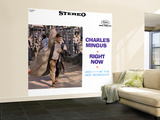 Charles Mingus - Right Now Wall Mural – Large
