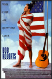 Bob Roberts Print