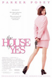 The House of Yes Masterprint