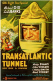 Transatlantic Tunnel Masterprint