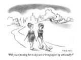 """""""Will you be putting her in day care or bringing her up artisanally?"""" - New Yorker Cartoon Premium Giclee Print by Pat Byrnes"""