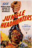 Jungle Headhunters Masterprint