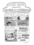 A four-panel cartoon detailing the trauma of a worm who witnesses the tran… - New Yorker Cartoon Premium Giclee Print by Roz Chast