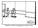 """I think we could be very happy here until we aren't."" - New Yorker Cartoon Premium Giclee Print by Bruce Eric Kaplan"