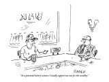 """As a potential lottery winner, I totally support tax cuts for the wealthy."" - New Yorker Cartoon Premium Giclee Print by David Sipress"