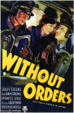 Without Orders Masterprint