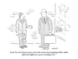 """Look, I'm rich and you're poor, but in the context of eye-popping trillio…"" - New Yorker Cartoon Premium Giclee Print by Robert Mankoff"