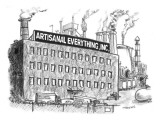 """Artisanal Everything Inc"" - New Yorker Cartoon Premium Giclee Print by Pat Byrnes"