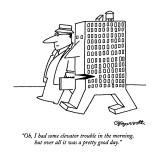 """Oh, I had some elevator trouble in the morning, but over all it was a pre…"" - New Yorker Cartoon Premium Giclee Print by Charles Barsotti"