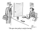 """The open-door policy is only for leaving."" - New Yorker Cartoon Premium Giclee Print by Leo Cullum"