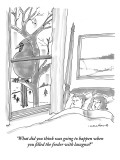 """What did you think was going to happen when you filled the feeder with la…"" - New Yorker Cartoon Premium Giclee Print by Michael Crawford"