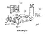 """I call shotgun."" - New Yorker Cartoon Premium Giclee Print by Eric Lewis"