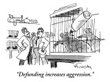 """""""Defunding increases aggression."""" - New Yorker Cartoon Premium Giclee Print by Mike Twohy"""