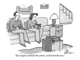 """""""If we'd gone South for the winter, we'd be back by now."""" - New Yorker Cartoon Premium Giclee Print by Leo Cullum"""