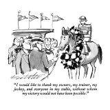 """I would like to thank my owners, my trainer, my jockey, and everyone in m…"" - New Yorker Cartoon Premium Giclee Print by Mischa Richter"
