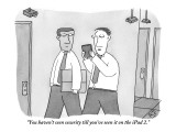 """You haven't seen security till you've seen it on the iPad 2."" - New Yorker Cartoon Premium Giclee Print by Peter C. Vey"