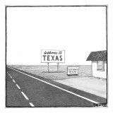 "A welcome sign to Texas is seen next to a building with a sign saying ""las… - New Yorker Cartoon Premium Giclee Print by Matthew Diffee"