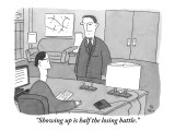 """""""Showing up is half the losing battle."""" - New Yorker Cartoon Premium Giclee Print by Peter C. Vey"""