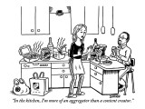 """In the kitchen, I'm more of an aggregator than a content creator."" - New Yorker Cartoon Premium Giclee Print by Ward Sutton"