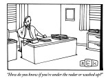 """""""How do you know if you're under the radar or washed up?"""" - New Yorker Cartoon Premium Giclee Print by Bruce Eric Kaplan"""