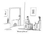 """Beware of the cat."" - New Yorker Cartoon Premium Giclee Print by Mick Stevens"