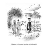 &quot;What does he know, and how long will he know it?&quot; - New Yorker Cartoon Premium Giclee Print by Frank Cotham
