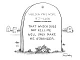 """A grave with some flowers with the epitaph """"that which does not kill me wi… - New Yorker Cartoon Premium Giclee Print by Mike Twohy"""