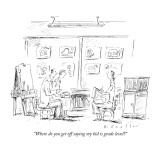 """Where do you get off saying my kid is grade level?"" - New Yorker Cartoon Premium Giclee Print by Barbara Smaller"
