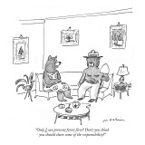 """Only I can prevent forest fires? Don't you think you should share some of …"" - New Yorker Cartoon Premium Giclee Print by Michael Maslin"