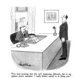 """You keep insisting that this isn't happening, Edwards, but in my opinion …"" - New Yorker Cartoon Premium Giclee Print by J.B. Handelsman"
