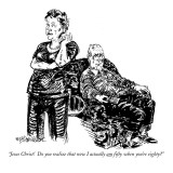 """Jesus Christ! Do you realize that now I actually am fifty when you're eig…"" - New Yorker Cartoon Premium Giclee Print by William Hamilton"