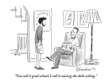"""You call it grad school; I call it raising the debt ceiling."" - New Yorker Cartoon Premium Giclee Print by Danny Shanahan"