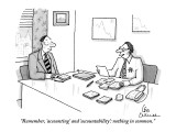 """Remember, 'accounting' and 'accountability': nothing in common."" - New Yorker Cartoon Premium Giclee Print by Leo Cullum"
