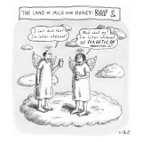 The Land of Milk and Honey: Day 1 - New Yorker Cartoon Premium Giclee Print by Roz Chast