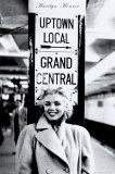 Marilyn Monroe - Grand Central Station Poster