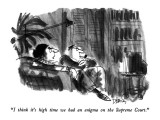 """""""I think it's high time we had an enigma on the Supreme Court."""" - New Yorker Cartoon Premium Giclee Print by Donald Reilly"""